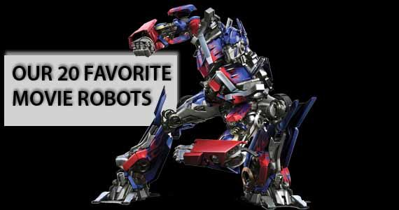 20 Favorite Movie Robots Our 20 Favorite Movie Robots