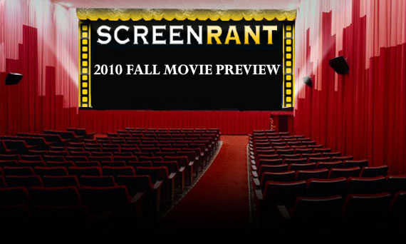 2010 fall movie preview Screen Rants 2010 Fall Movie Preview