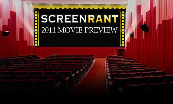 2011 movie preview Screen Rants (Massive) 2011 Movie Preview
