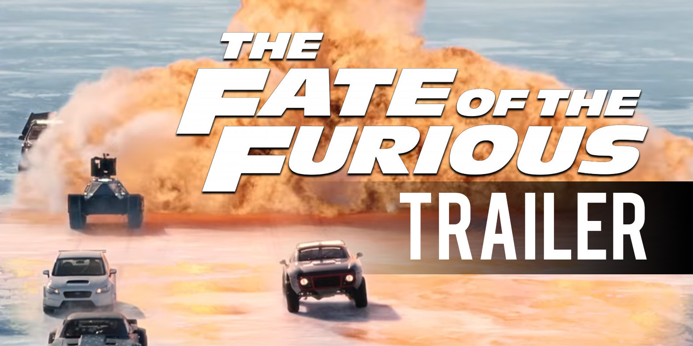 The Fate of the Furious Trailer: Complete Destruction