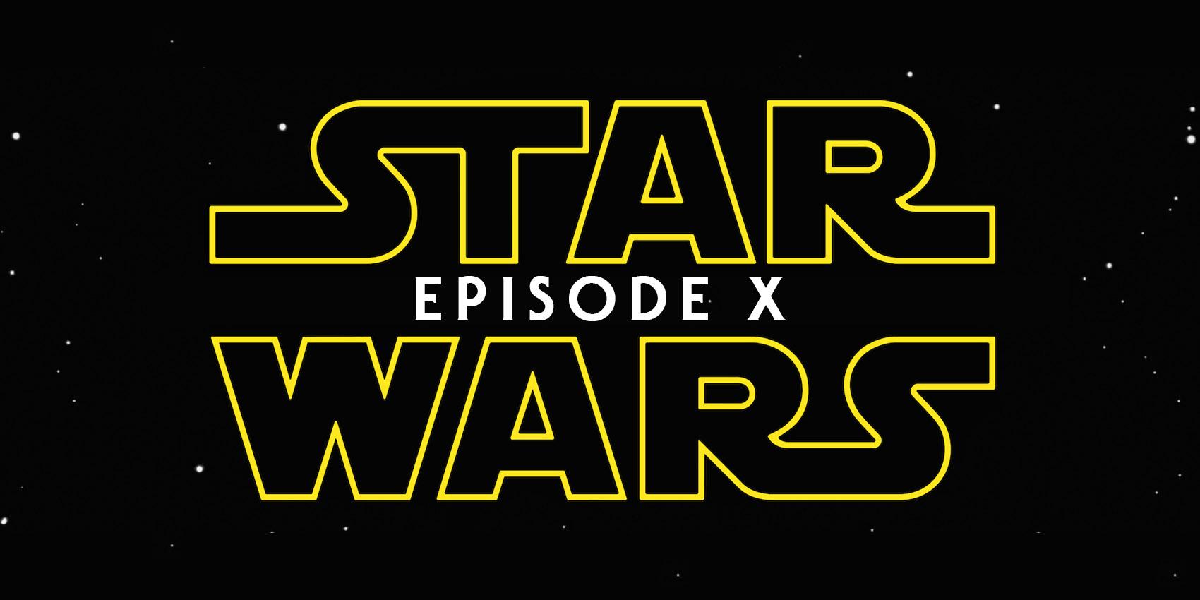 Star Wars Episode X
