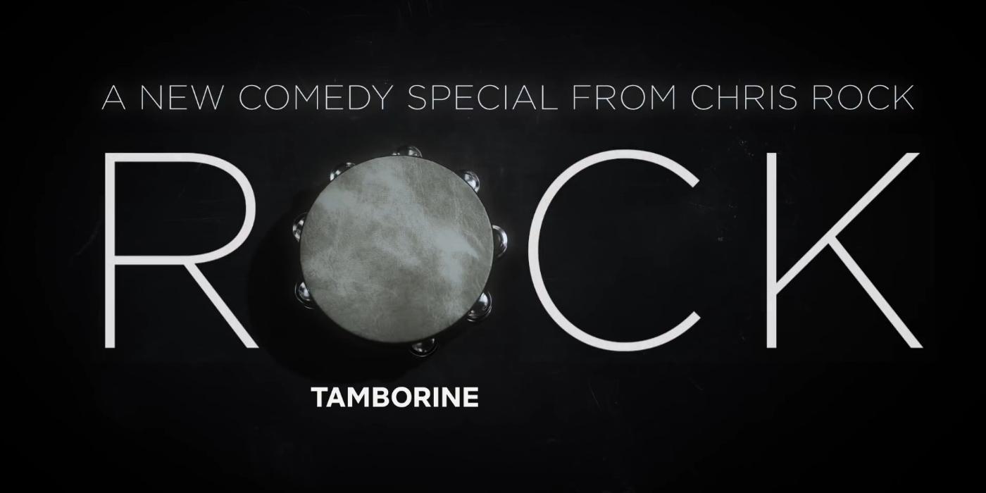 Chris Rock Netflix Tamborine