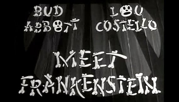 Abott and Costello Meet Frankenstein 9 Videogames, TV Shows & Movies To Get You In the Halloween Spirit