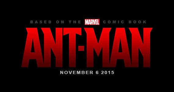 Ant Man 2015 Release Date Ant Man Undergoing Rewrites to Fit Into the Marvel Movie Universe