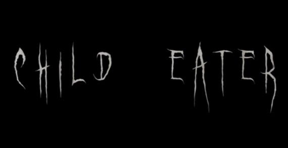 Child Eater Title 570x294 Child Eater Short Becoming a Full Length Film: Beware of Robert Bowery
