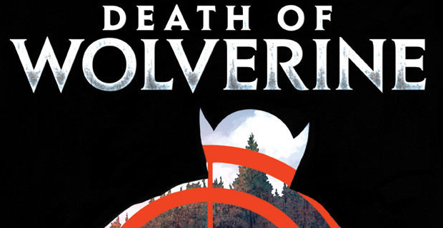 Death of Wolverine Cover Marvel is Killing Off Wolverine in Comics