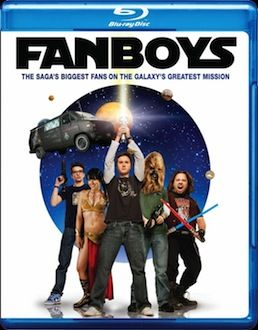 Fanboys box art DVD/Blu ray Breakdown: July 27th, 2010