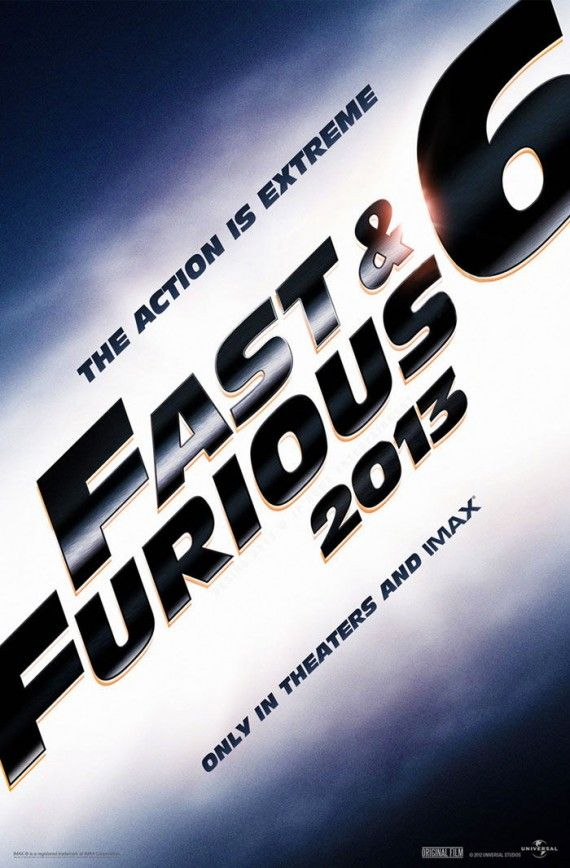 Fast Furious 6 Teaser Poster 570x868 Official Fast and Furious 6 Synopsis Teases One Last Job for Doms Crew