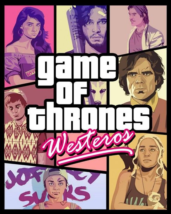 Game Of Thrones GTA 570x711 SR Geek Picks: Guide to Binge Watching Arrested Development, Grand Theft Auto Of Thrones, Doogie Howser Rap & More!