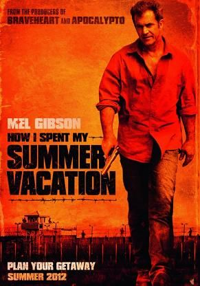 How i spent my summer vacation poster Movie News Wrap Up: December 24th, 2011