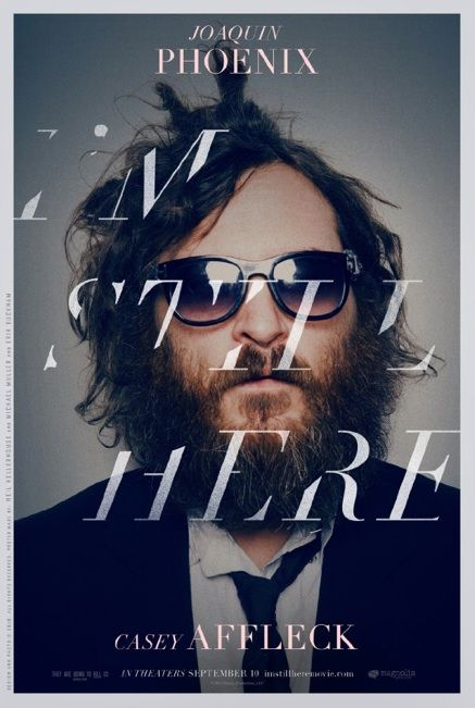 Im Still Here Poster Poster of Joaquin Phoenix in I'm Still Here