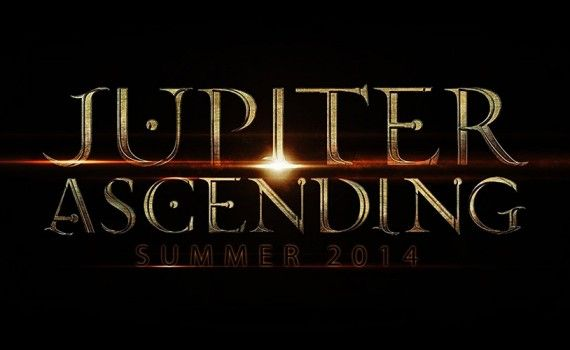 Jupiter Ascending Most Anticipated Movies 2014 570x350 Screen Rants 20 Most Anticipated Movies of 2014
