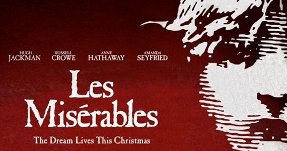 Les Miserables 2012 Movie Banner Screen Rants 2012 Fall Movie Preview