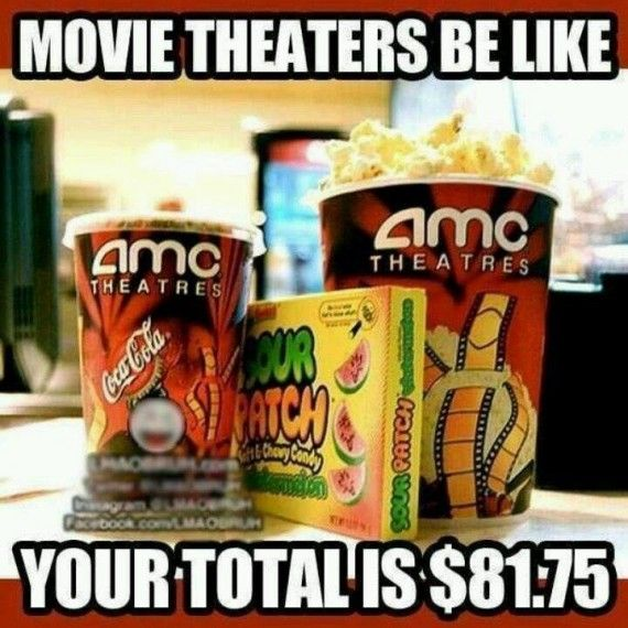 Movie Theaters Be Like 570x570 Movie Theaters Be Like