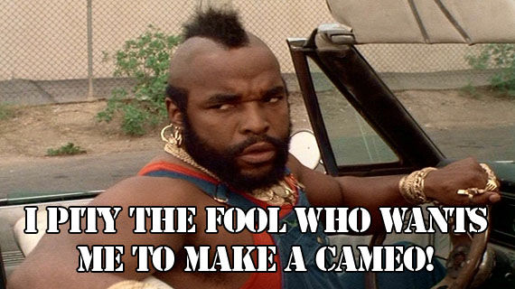 Mr T Mr. T Will NOT Cameo In The New A Team