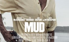 Mud Poster 280x170 Mud Trailer & Poster: Matthew McConaughey Is On the Run