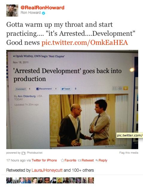 Ron Howard Tweets Arrested Development on Netflix New Episodes of Arrested Development to Air on Netflix in 2013