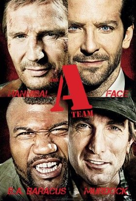 The A Team new poster 280x414 Screen Rants 2010 Summer Movie Preview