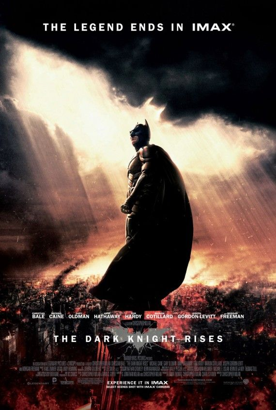 The Dark Knight Rises IMAX Poster 570x844 The Dark Knight Rises IMAX Poster