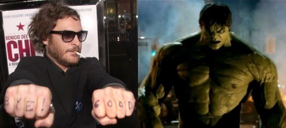 The Incredible Hulk Rumor Patrol: Joaquin Phoenix is The Hulk in Avengers