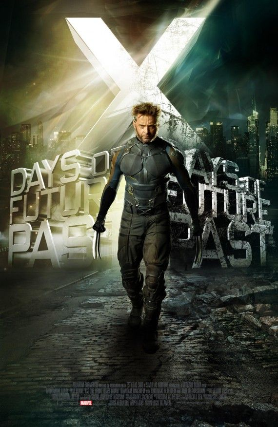 X Men Days of Future Past Wolverine title poster 570x876 X Men: Days of Future Past Reveals Nine Very Dramatic New Posters