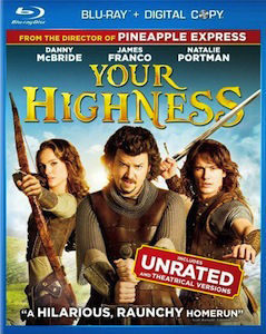 Your Highness DVD Blu ray DVD/Blu ray Breakdown: August 9, 2011