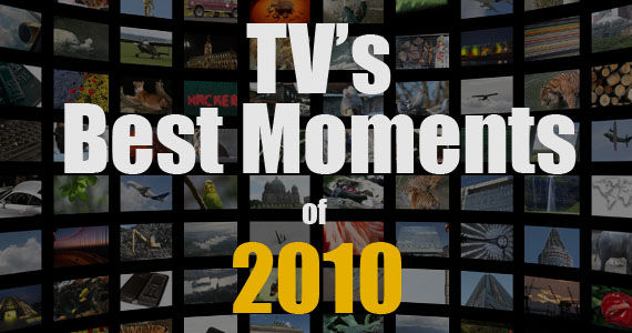 best tv moments 2010 The Best TV Moments of 2010