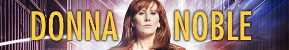doctor who donna noble Doctor Who Viewing Guide: Tips, Suggestions & Complete Episode List