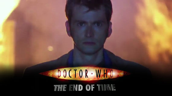 doctor who end time Teaser for Tennant's Last Doctor Who: The End of Time