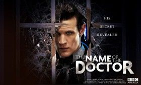 doctor who season 7 doctor name 280x170 Doctor Who Season 7 Finale Promises to Reveal the Doctors Name