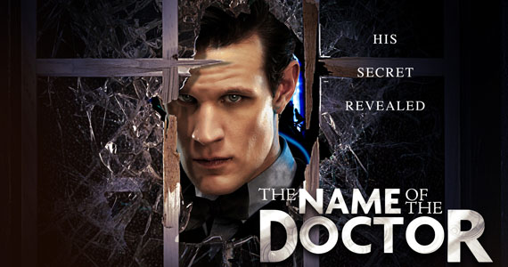 doctor who season 7 finale name of the doctor Doctor Who Season 7 Finale Promises to Reveal the Doctors Name
