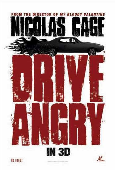 drive angry poster nicolas cage Poster Friday: Toy Story 3, New Moon, Pirate Radio & More!