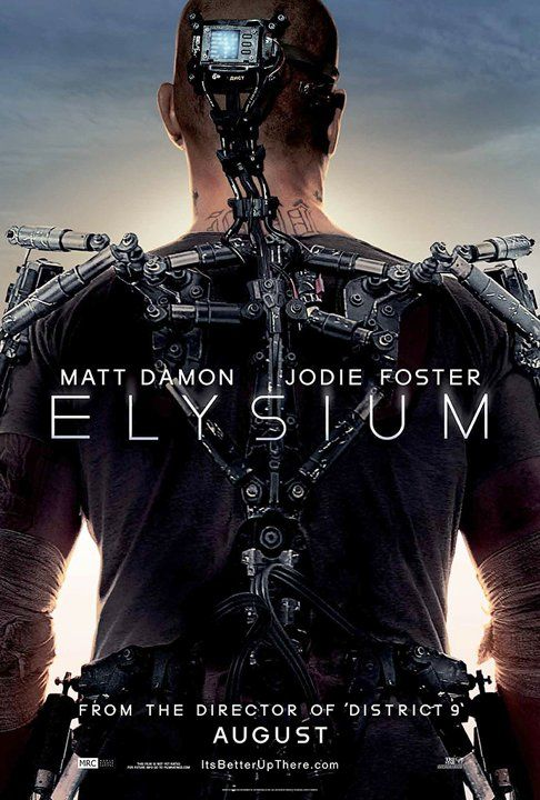 elysium poster Elysium Trailer: District 9 Director Neil Blomkamps New Sci Fi Film