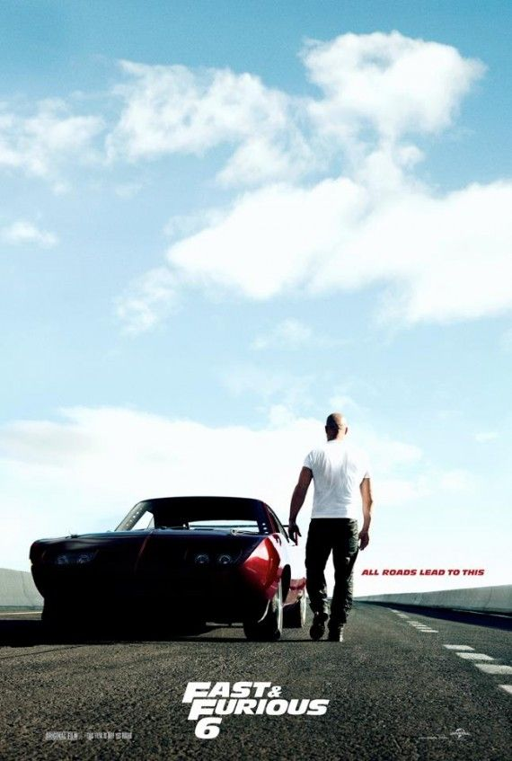 fast furious 6 poster 570x847 Fast & Furious 6 Trailer Includes Car Racing, Plane Crashes, Tanks and Girlfights
