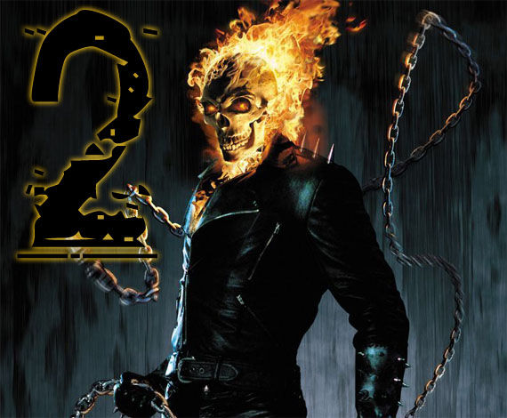 ghost rider 2 Ghost Rider 2 Gearing Up For Production
