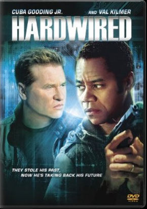 hardwired dvd Win Val Kilmer & Cuba Gooding Jr. In Hardwired