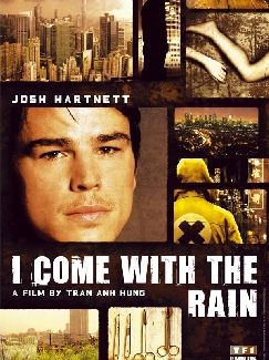 i come with the rain poster josh hartnett Poster Friday: Saw 6, Legion, Daybreakers, Parnassus & More!