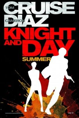 knight and day poster 280x414 Screen Rants 2010 Summer Movie Preview