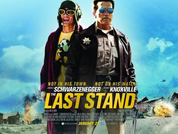 last stand movie poster 570x431 Last Stand Red Band Trailer: Arnold Schwarzeneggers Day Off is Ruined