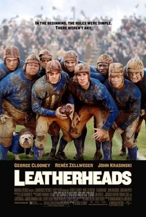 leatherheads poster George Clooney: Movie Star