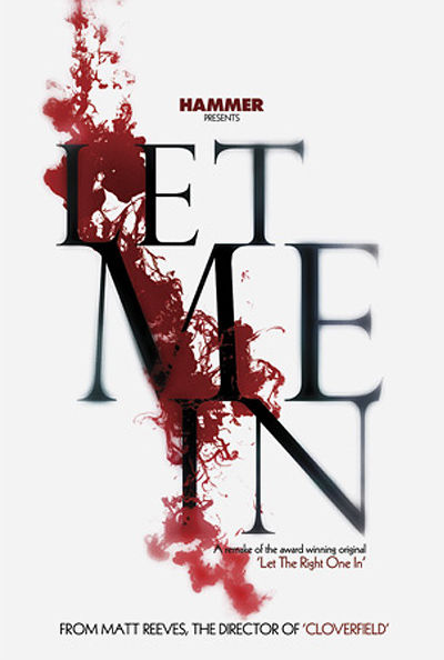 let me in matt reeves concept poster 2 Cool Posters for 'Let Me In' & 'The Book of Eli'