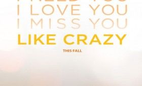 like crazy poster 280x170 Like Crazy Trailer Is Bittersweet & Melancholic (Like Crazy)