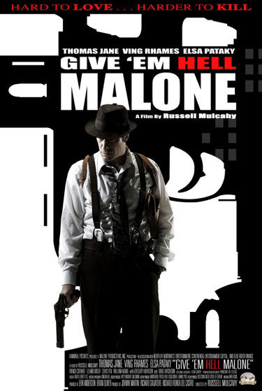 Give 'em Hell, Malone affiche