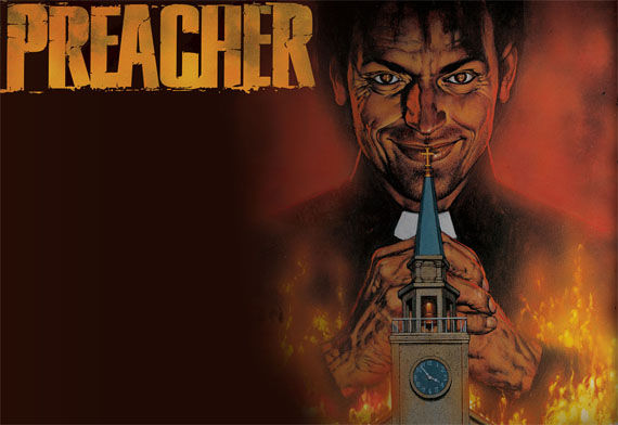 preacher movie Preacher Searching For Director