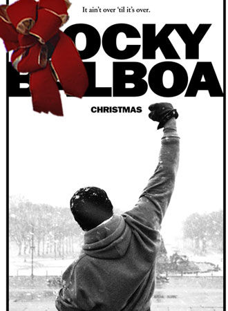 rocky balboa1 Best & Worst Christmas Movie Releases of the Past 10 Years