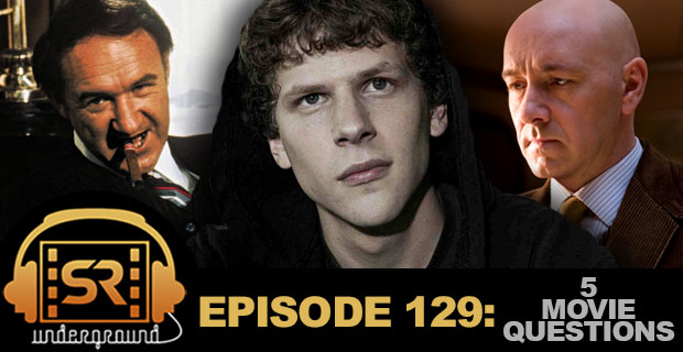 screen rant underground 129 5 movie questions lex luthor 5 Big Geek Movie Questions (2014) & Lex Luthor Casting – SR Underground Ep. 129