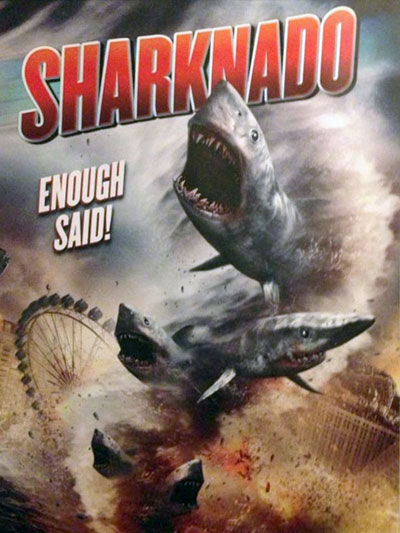 sharknado poster Sharknado Almost Red Band Trailer: A Tornado + Sharks = Immeasurable Danger