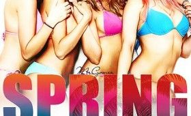 spring breakers posters 4 280x170 Spring Breakers Trailers and Posters: Party Girls Do Bad Deeds with James Franco