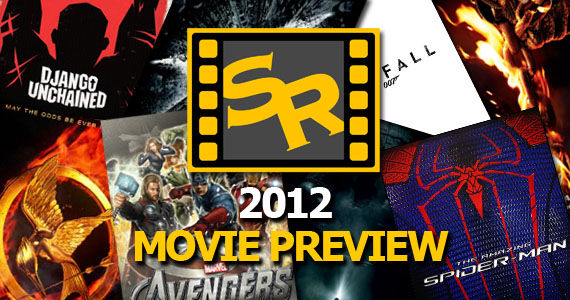 sr 2012 movie preview1 Screen Rants (Massive) 2012 Movie Preview