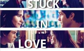 stuck in love poster 280x170 Stuck in Love Trailer: Kristen Bell Helps Greg Kinnear Find Love
